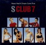 S+Club+7+-+Never+Had+A+Dream+Come+True+-+5%22+CD+SINGLE-182657